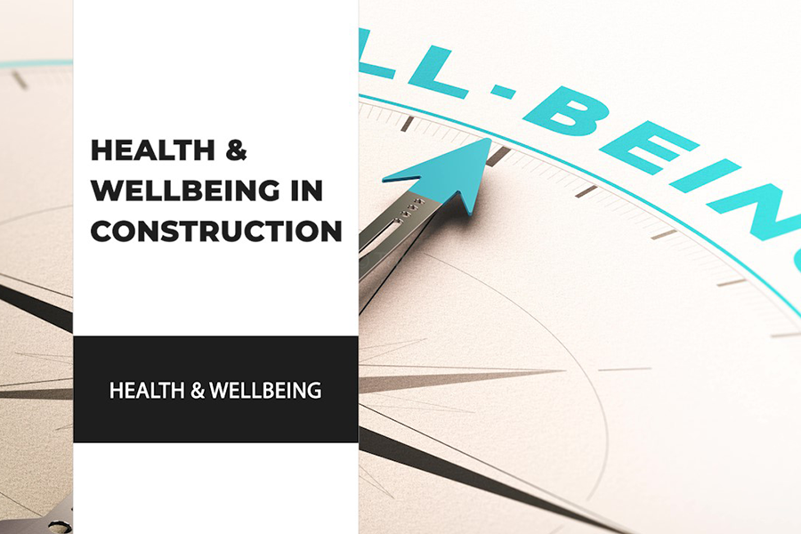 Health And Wellbeing In Construction